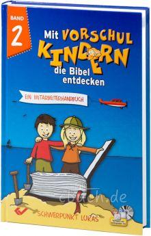 Volkmann (Hrsg.): Mit Vorschulkindern die Bibel entdecken - Band 2