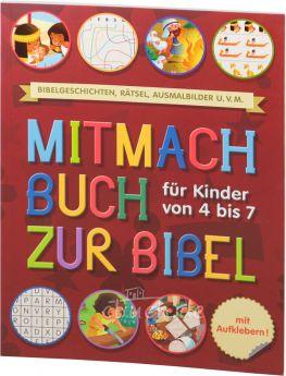 Mitmachbuch zur Bibel - Für Kinder von 4 bis 7 Jahre