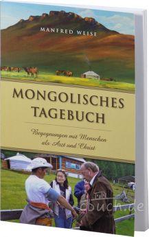 Manfred Weise: Mongolisches Tagebuch