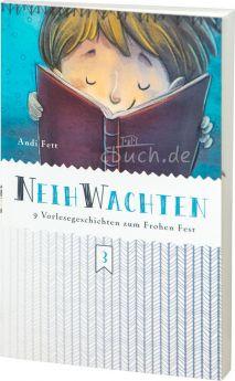 Andreas Fett: Neihwachten - 9 Vorlesegeschichten zum Frohen Fest
