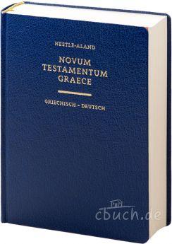Novum Testamentum Graece - Griechisch-Deutsch