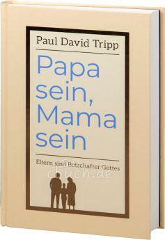 Tripp: Papa sein, Mama sein