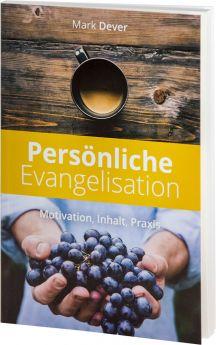 Dever: Persönliche Evangelisation