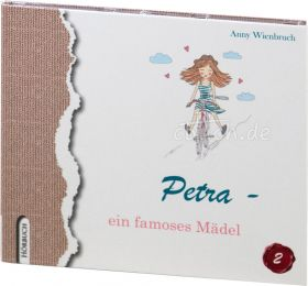 Anny Wienbruch: Petra - ein famoses Mädchen (MP3-Hörbuch)