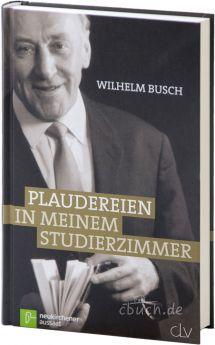 Busch: Plaudereien in meinem Studierzimmer