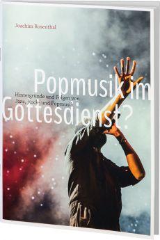 Rosenthal: Popmusik im Gottesdienst?