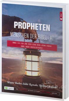 Barber/Rasnake/Shepherd: Propheten - Menschen der Bibel AT - Bibelkurs