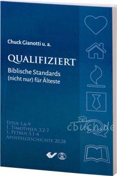 Gianotti: Biblische Standards (nicht nur) für Älteste