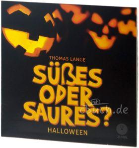 Lange: Süßes oder Saures? - Hörbuch