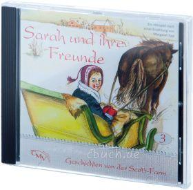 Sarah und ihre Freunde (3) - Hörspiel CD