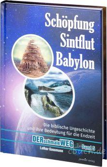 Lothar Gassmann: Schöpfung, Sintflut, Babylon