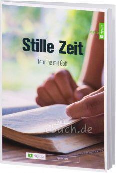 Schmitz: Stille Zeit - Termine mit Gott