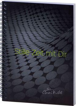 """Stille Zeit mit Dir - Notizbuch - Motiv """"Graphit"""""""