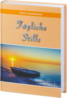 Modersohn: Tägliche Stille - Andachtsbuch