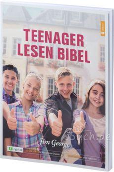 Jim George: Teenager lesen Bibel