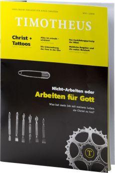 Timotheus Magazin Nr. 31 - 02/2018 - Nicht-Arbeiten oder Arbeiten für Gott