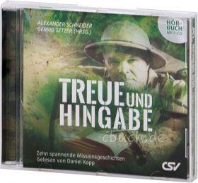 Schneider/Setzer (Hrsg.): Treue und Hingabe (Hörbuch, MP3-CD)