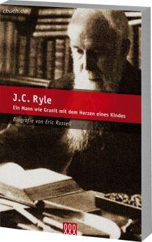 Eric Russel: J.C. Ryle - Biografie