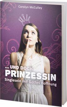 McCulley: Ungeküsst und doch Prinzessin - Betanien Verlag