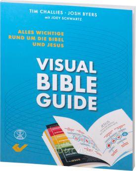 Tim Challies (Autor), Josh Byers: Visual Bible Guide