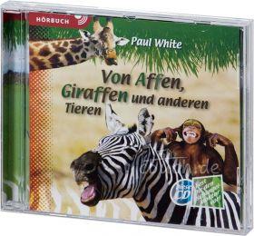 Paul White: Von Affen, Giraffen und anderen Tieren (MP3-Hörbuch)