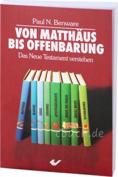 Benware: Von Matthäus bis Offenbarung