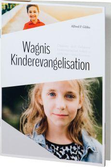Gibbs: Wagnis Kinderevangelisation