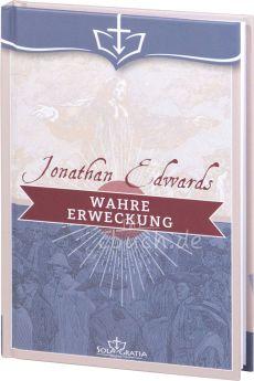 Jonathan Edwards: Wahre Erweckung