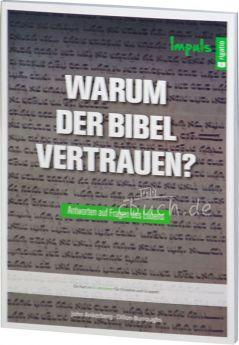 Ankerberg / Burroughs: Warum der Bibel vertrauen? - Impuls