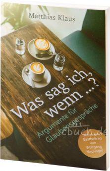Matthias Klaus: Was sag ich, wenn …? - CLV