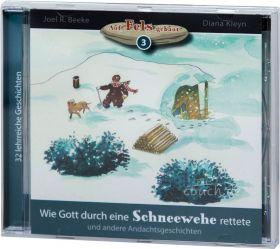 Beeke & Kleyn: Wie Gott durch eine Schneewehe rettete (MP3-Hörbuch)