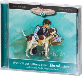 Beeke & Kleyn: Wie Gott zur Rettung einen Hund schickte (MP3-Hörbuch)