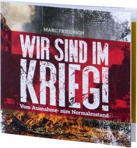 Marc Friedrich: Wir sind im Krieg!