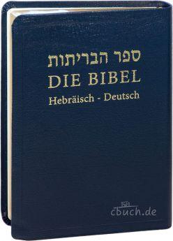 Die Bibel: Hebräisch-Deutsch - Leder, flexibel