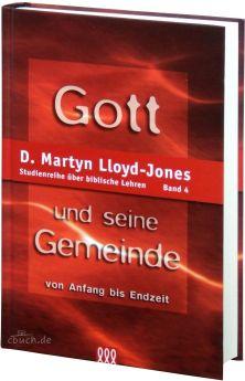 Lloyd-Jones: Gott und seine Gemeinde