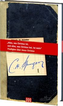 Spurgeon: Alles, was Christus ist (Bd. 1)