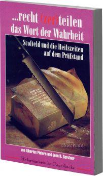 Pieters/Gerstner: Recht zerteilen das Wort der Wahrheit