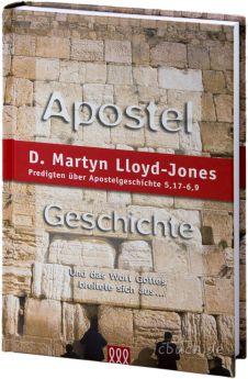 Lloyd-Jones: Apostelgeschichte Band 3