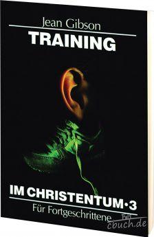 Gibson: Training im Christentum - Band 3