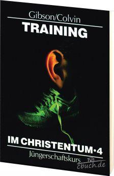 Gibson: Training im Christentum - Band 4