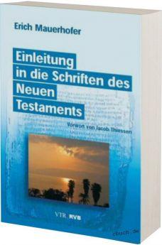 Mauerhofer: Einleitung in die Schriften des Neuen Testaments