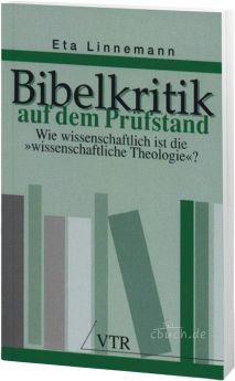 Linnemann: Bibelkritik auf dem Prüfstand