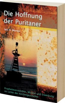 Murray: Die Hoffnung der Puritaner