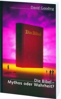 Gooding: Die Bibel - Mythos oder Wahrheit