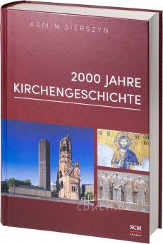 Sierszyn: 2000 Jahre Kirchengeschichte - Gesamtband