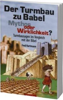 Hartmann: Der Turmbau zu Babel - Mythos oder Wirklichkeit?