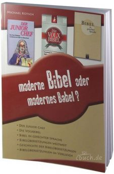 Kotsch: Moderne Bibel oder modernes Babel?