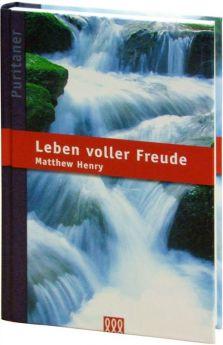 Matthew Henry: Leben voller Freude