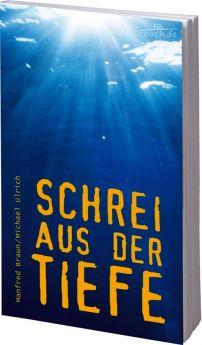 Braun & Ulrich: Schrei aus der Tiefe