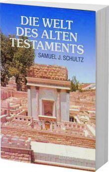 Schultz: Die Welt des Alten Testaments
